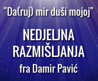 Fra Damir Pavić: Nedjeljna razmišljanja